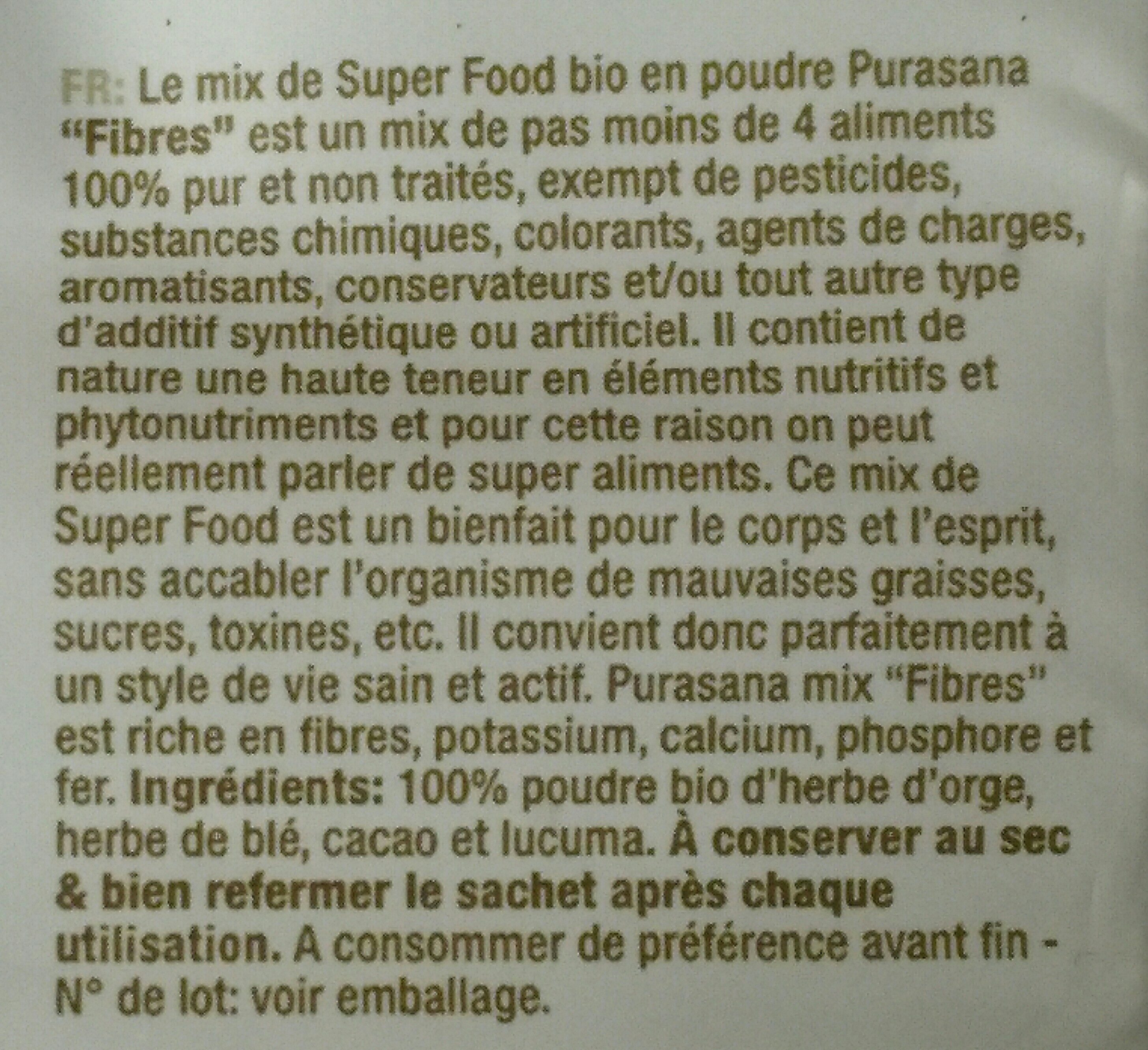 Super Mix Riche En Fibres Bio - 250 G - Purasana - Ingredients