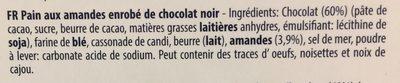 Pain Aux Amandes Enrobé De Chocolat Noir - Ingrédients - fr