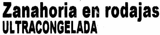 """Zanahorias en rodajas congeladas """"La Sirena"""" - Ingrédients"""