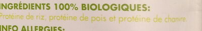 Protéines Super Vegan Riz, Pois, Chanvre Bio - Ingrediënten - fr