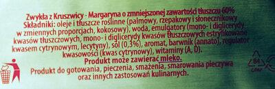 Zwykła z Kruszwicy - Margaryna o zmniejszonej zawartości tłuszczu 60 %. - Składniki - pl
