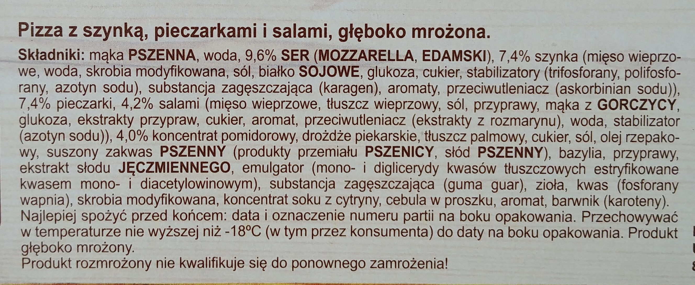 Pizza z szynką, pieczarkami i salami, głęboko mrożona. - Ingrédients - pl