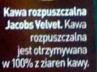 Jacobs Velvet - Ingredients - pl