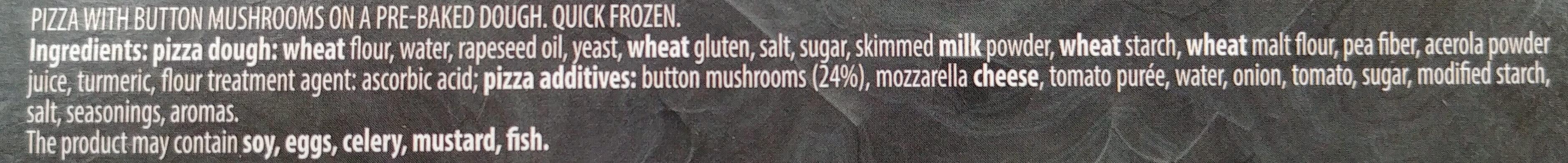 Pizza z pieczarkami na podpieczonym spodzie. Produkt głęboko mrożony. - Ingredients