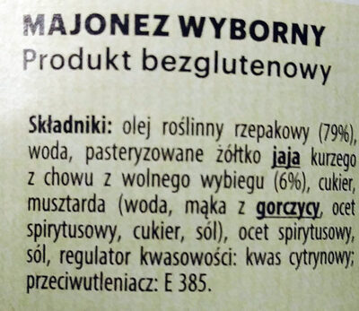 Majonez wyborny z żółtkiem z jaja kurzego z chowu z wolnego wybiegu - Ingrédients - pl