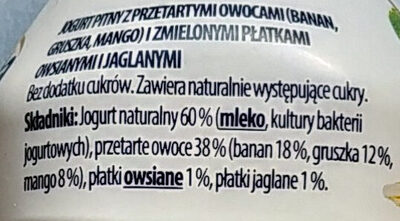 Jogurt pitny z przetartymi owocami i zmielonymi płatkami owsianymi i jaglanymi. - Składniki - pl
