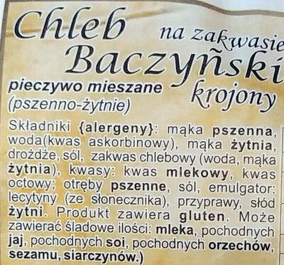 Chleb Baczyński na zakwasie krojony. - Składniki