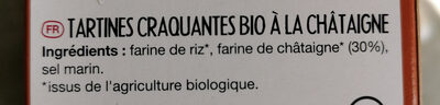 Tartines Bio Craquantes Châtaigne - Ingrédients - fr