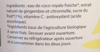 Eau de coco royale - gingembre et citronnelle - Ingredients - fr