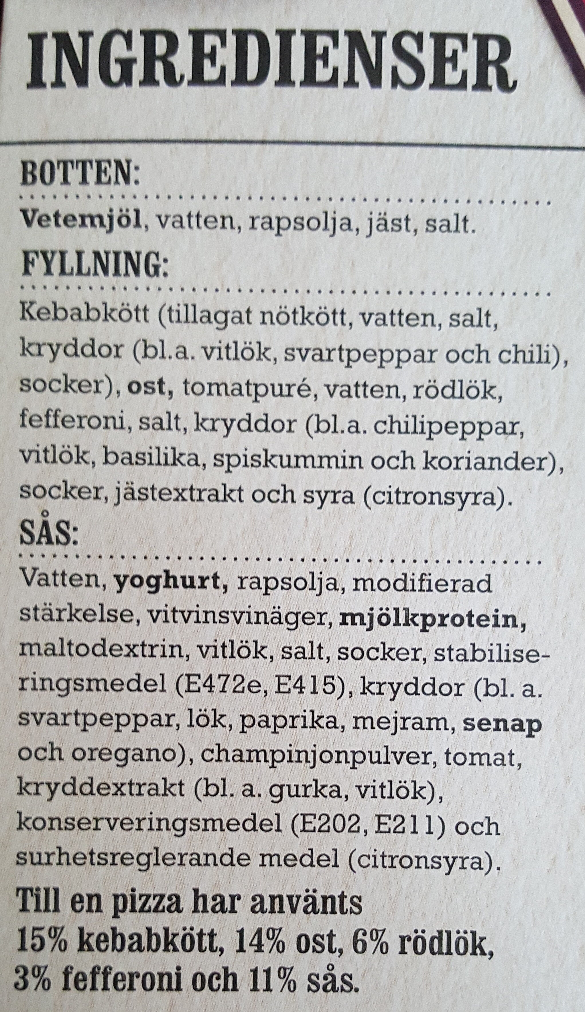 X-tra allt + Sås Stenugnsbakad Pizza Kebab - Ingredients - sv
