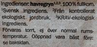 Ekologisk vara Havregryn - Ingredients