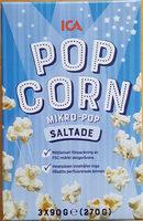 ICA Pop Corn Micropop Saltade - Produit - sv