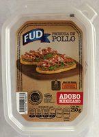 Pechuga de Pollo Adobo Mexicano FUD - Producto - es