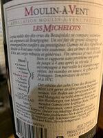 MOULIN À VENT LES MICHELOTS CRU DU BEAUJOLAIS 2015 - Ingredients