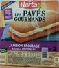 Les Pavés Gourmands Jambon Fromage & Sauce Provençale - Produit