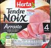 Tendre Noix Arrosto - Produit