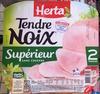 Tendre Noix Supérieur sans couenne - Product