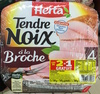 Tendre Noix à la Broche (lot 2+1 gratuit) - Product