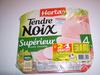 Tendre Noix, Supérieur Sans Couenne (4 tranches) Lot de 2 +1 Gratuit - Produit