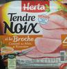 Tendre Noix à la Broche Cuisinié au Miel & Romarin - Produit