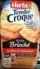 Tendre Croque Pain Brioché Jambon & Emmental - Produit