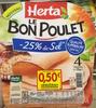 Le Bon Poulet -25% de Sel - Produit