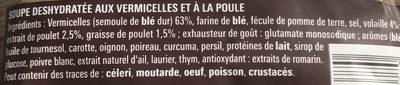 Soupe poule vermicelles petits légumes déshydratée 0,065g, 1 litre - Ingredients