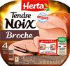 TENDRE NOIX jambon à la broche - Produit