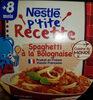 NESTLÉ P'tite Recette Spaghetti à la bolognaise - Prodotto
