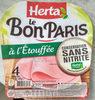 Le Bon Paris à l'étouffée conservation sans nitrite - Produit