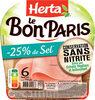 LE BON PARIS jambon sel réduit cons.ss nitrite - Prodotto