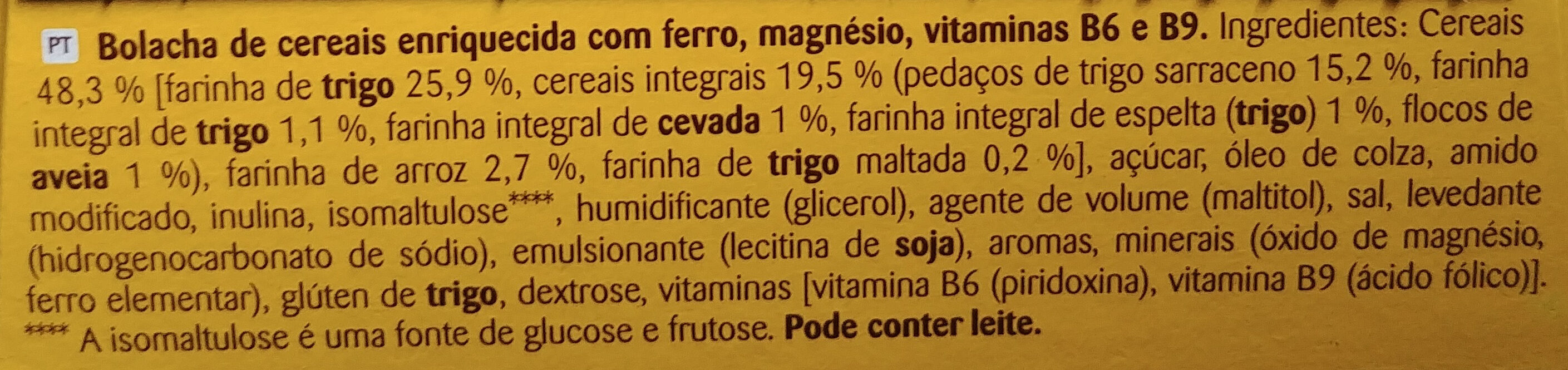 Bolacha de cereais enriquecida com ferro, magnesio, vitaminas B6 e B9. - Ingredientes