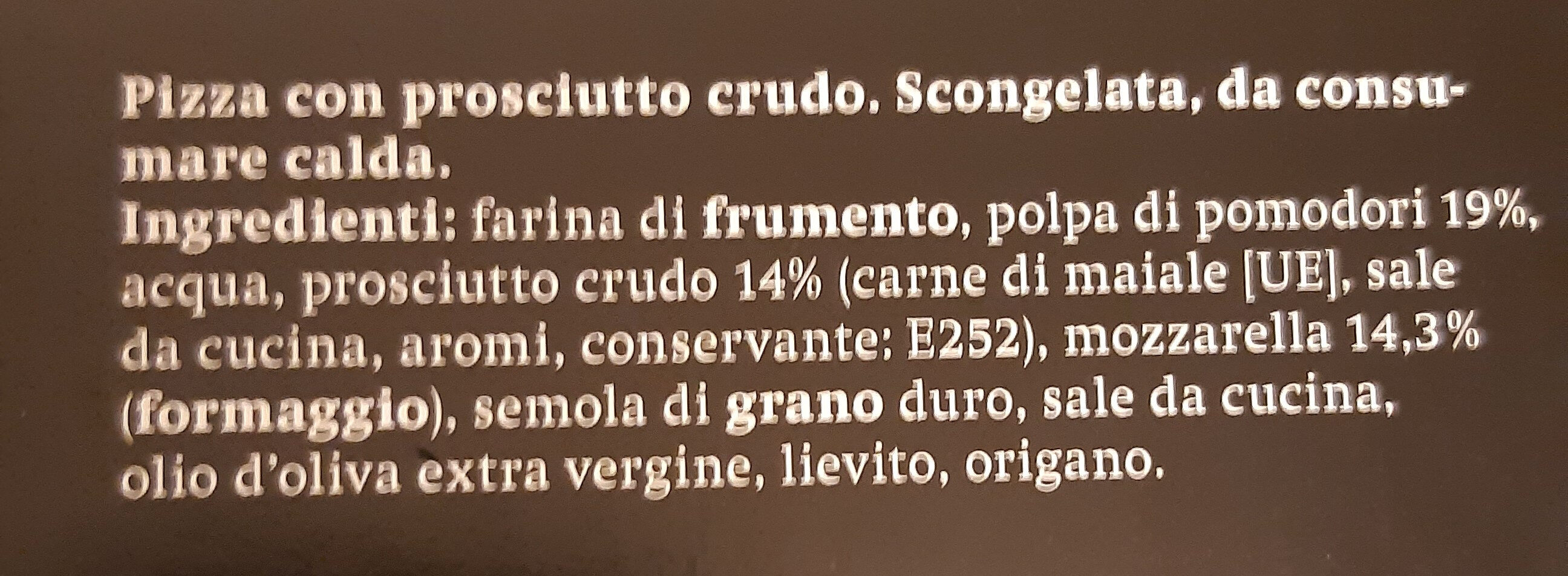 La Pizza Prosciutto Crudo - Ingredienti - it