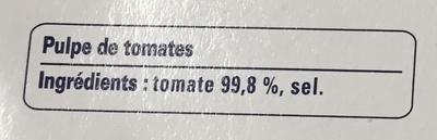 Polpa Tomates concassées fines - Ingrédients