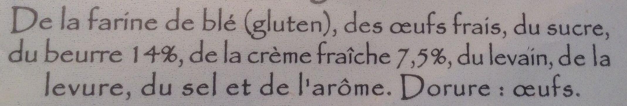 Gâche en tranches (Pur beurre et à la crème fraîche) - Ingrédients