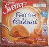 Ferme & Fondant Caramel - Produit