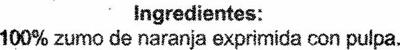 """Zumo de naranja exprimida refrigerado con pulpa """"Aliada"""" - Ingrédients"""