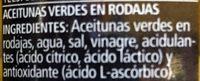 Ser Rodajas Aceitunas Verdes 260 / 150G - Ingrédients - es
