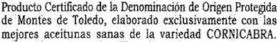 """Aceite de oliva virgen extra """"Dintel"""" Origen Montes de Toledo - Ingredients"""