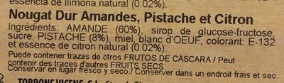 Turrón duro almendra, pistacho y limon - Ingrédients
