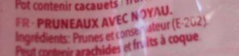 Fruits Secs Pruneaux - Ingredientes