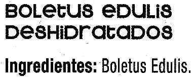 Setas Boletus edulis deshidratadas - Ingredients