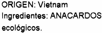 Anacardo crudo ecólogico - Ingredientes