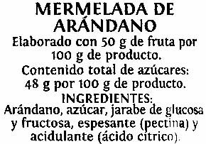 Mermelada extra Arándano - Ingredientes
