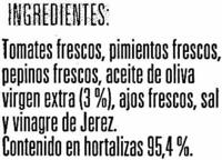 Gazpacho con tomate rama con aceite de oliva virgen extra - Ingredients - es