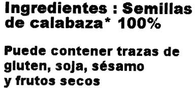 Semillas de Calabaza - Ingredients