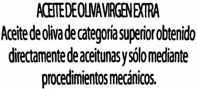 """Aceite de oliva virgen extra """"Hojiblanca"""" - Ingredientes"""
