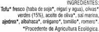 """Tofu ecológico """"Soria Natural"""" En rollitos con olivas - Ingredients"""