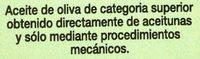 Trujal Almazara de Tudela - Aceite de oliva virgen extra - Ingredients