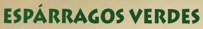 Espárragos verdes El Campanillo - Ingredients